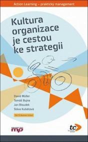 Kultura a organizace je cestou ke strategii