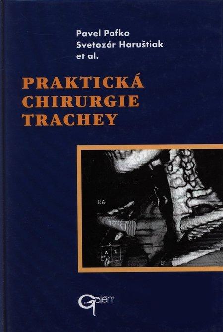 Kniha: Praktická chirurgie trachey - Pavel Pafko