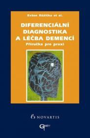 Diferenciální diagnostika a léčba demencí