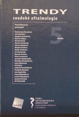 Kniha: Trendy soudobé oftalmologie. Svazek 5 - Pavel Rozsíval