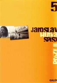 Prózy II - Spisy Jaroslava Hutky, sv. 5