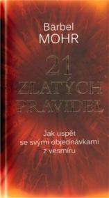 21 zlatých pravidel