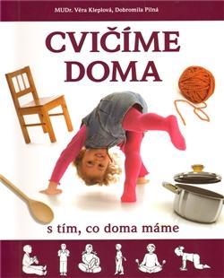 Kniha: Cvičíme doma - Věra Kleplová
