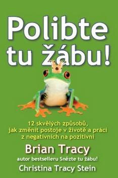 Kniha: Polibte tu žábu! - Brian Tracy