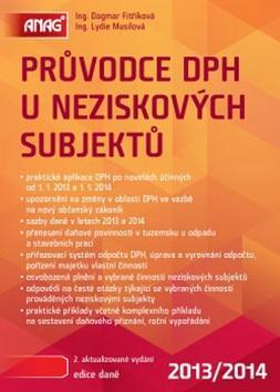 Kniha: Průvodce DPH u neziskových subjektů 2013/2014 - Dagmar Fitříková; Lydie Musilová