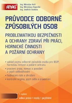 Kniha: Průvodce odborně způsobilých osob - Miloslav Kočí; Miroslava Kopecká; Jindřich Stiebitz