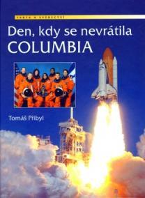 Den, kdy se nevrátila Columbia