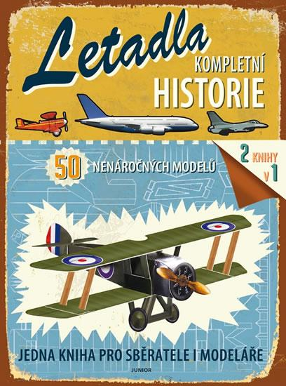 Letadla - Kompletní historie