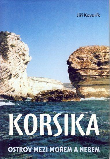 Korsika-Ostrov medzi mořem a nebem