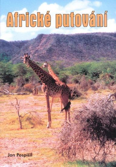 Kniha: Africké putování - Pospíšil Jan