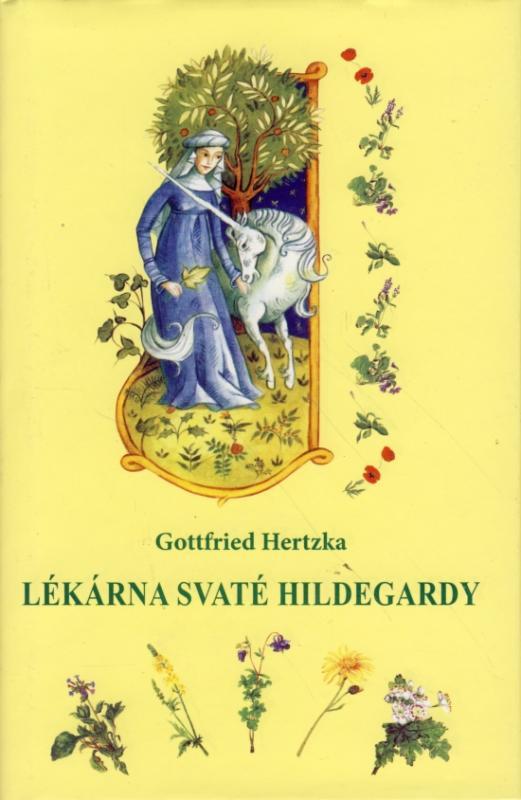Kniha: Lékárna svaté Hildegardy - Hertzka Gottfried
