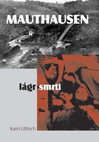 Mauthausen – lágr smrti