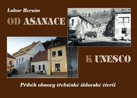 Kniha: Od asanace k UNESCO - Lubor Herzán
