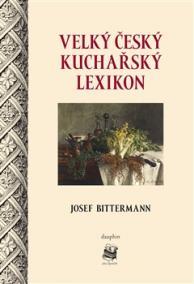 Velký český kuchařský lexikon