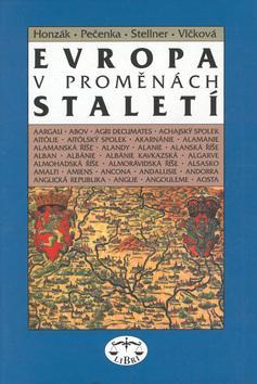 Kniha: Evropa v proměnách staletí - František Honzák