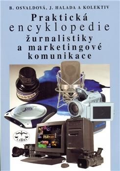 Praktická encyklopedie žurnalistiky a marketingové komunikace