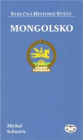 Mongolsko - stručná historie státu