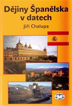 Kniha: Dějiny Španělska v datech - Jiří Chalupa
