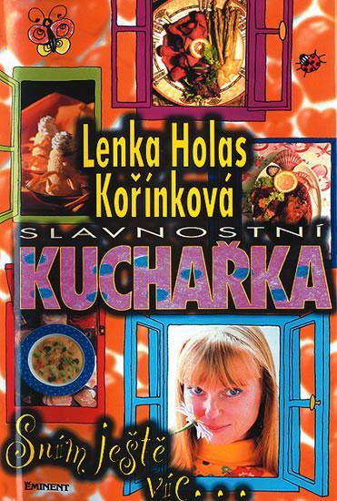 Kniha: Slavnostní kuchařka - Sním ještě víc - Kořínková Lenka