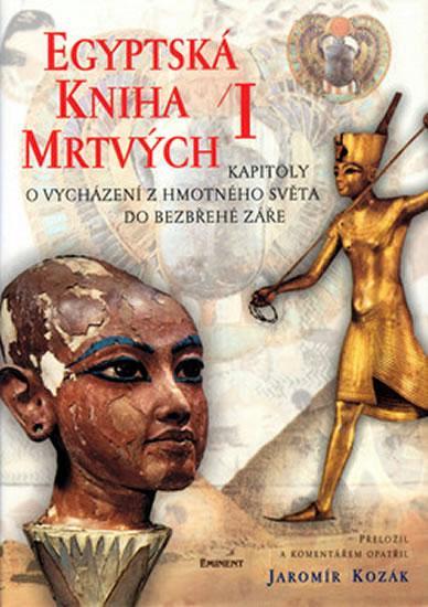 Egyptská kniha mrtvých I.