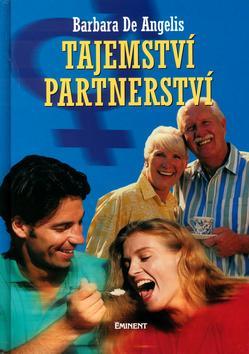 Kniha: Tajemství partnerství - Barbara De Angelis