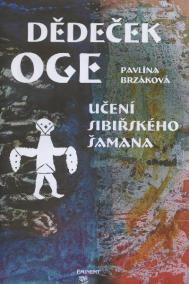 Dědeček Oge – Učení sibiřského šamana