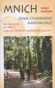 Mnich - Deník ctihodného Mantakusaly
