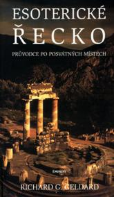 Esoterické Řecko - Průvodce po posvátných místech