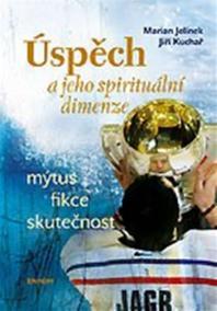 Úspěch a jeho spirituální dimenze