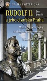 Rudolf II. a jeho císařská Praha