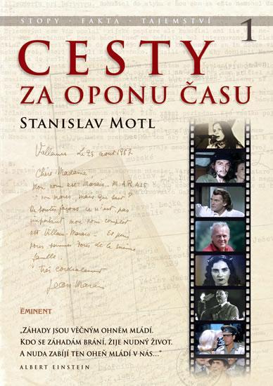 Kniha: Cesty za oponu času - Stopy, fakta, tajemství… - Motl Stanislav