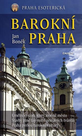 Kniha: Barokní Praha - Boněk Jan