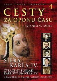 Cesty za oponu času 4 - Šifra Karla IV.