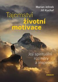 Tajemství životní motivace - Její spirit