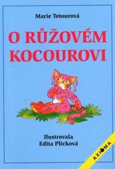 O růžovém kocourkovi