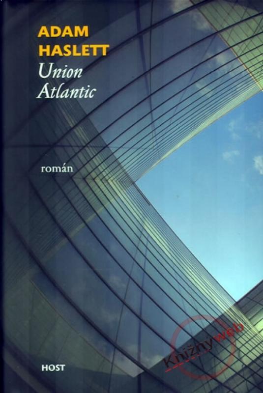 Kniha: Union Atlantic - Haslett Adam