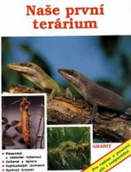 Naše první terárium - 3. vydání