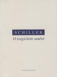 Kniha: O tragickém umění - Friedrich von Schiller