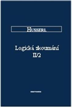 Kniha: Logická zkoumání II/2 - Edmund Husserl