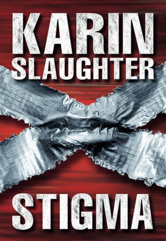 Kniha: Stigma - Slaughter Karin
