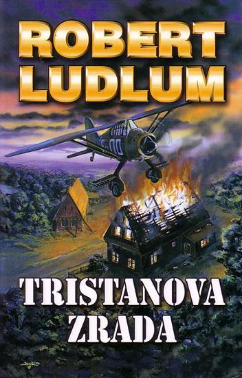 Kniha: Tristanova zrada - Ludlum Robert