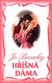 Kniha: Hříšná dáma - Beverley Jo
