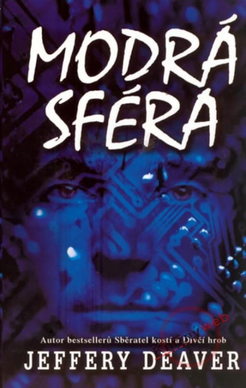 Kniha: Modrá sféra- 2.vydání - Deaver Jeffery