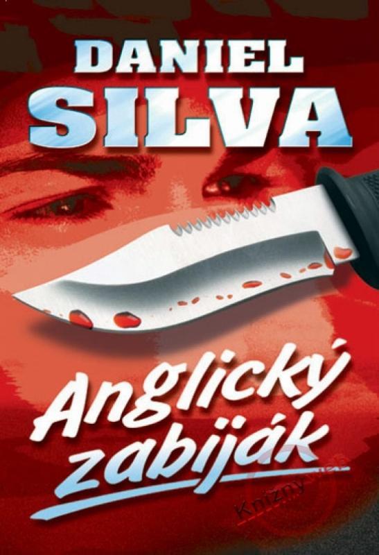Kniha: Anglický zabiják - 2. vydání - Silva Daniel