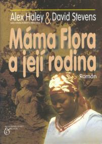 Máma Flora a její rodina