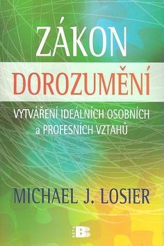 Kniha: Zákon dorozumění - Michael J. Losier