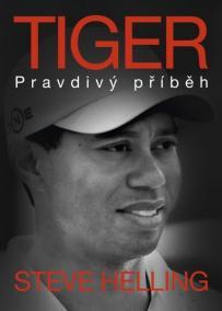 Tiger - Pravdivý příběh