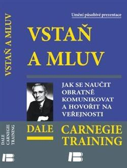 Kniha: Vstaň a mluv - Dale Carnegie and Associates