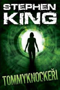 Kniha: Tommyknockeři - Stephen King