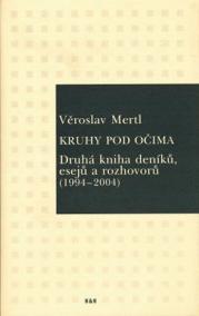 Kruhy pod očima - Druhá kniha deníků, esejů a rozhovorů (1994-2004)